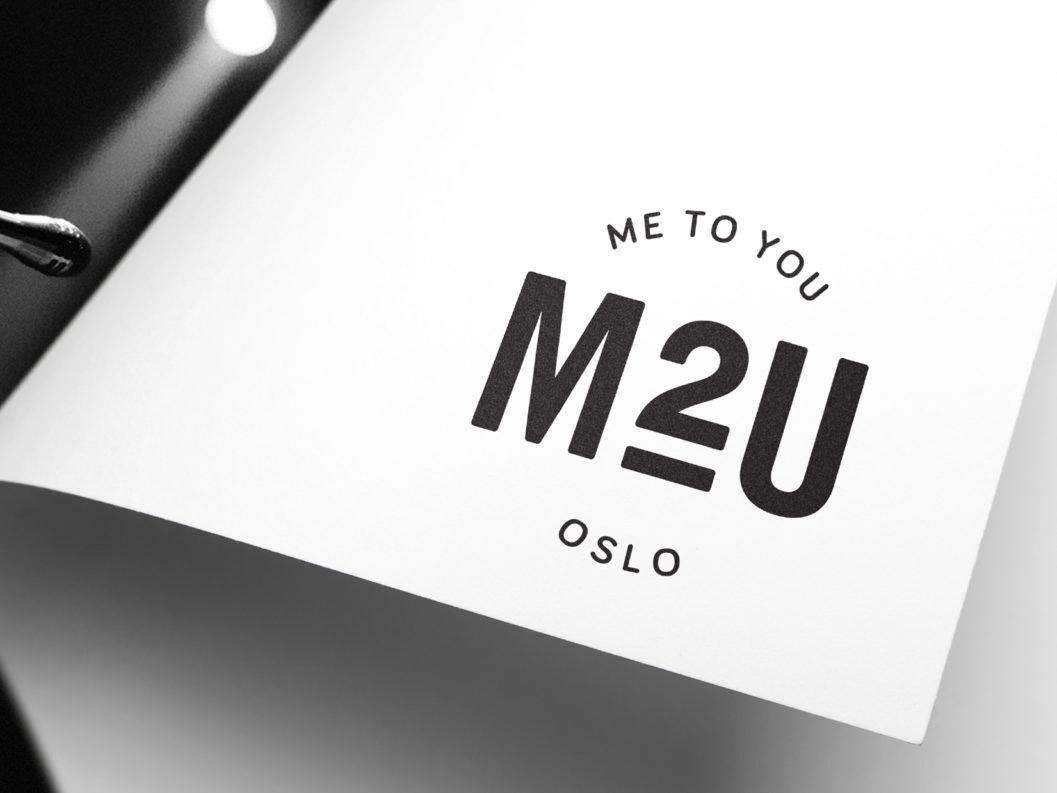 Me to You Oslo